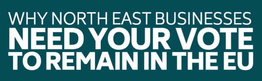 Open Letter from North East Business Leaders: EU Referendum